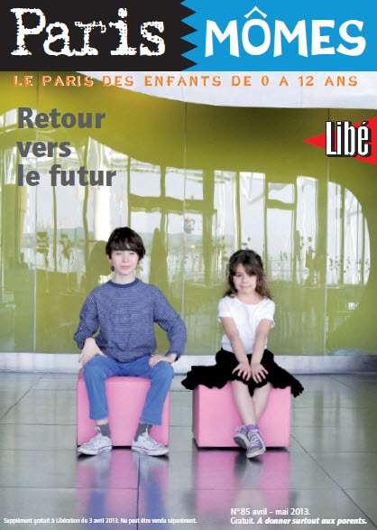 Paris Mômes N°85 Avril Mai 2013